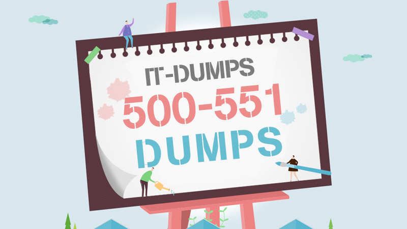 IT-Dumps 500-551 Real Dumps